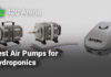 Best Air Pumps for Hydroponics